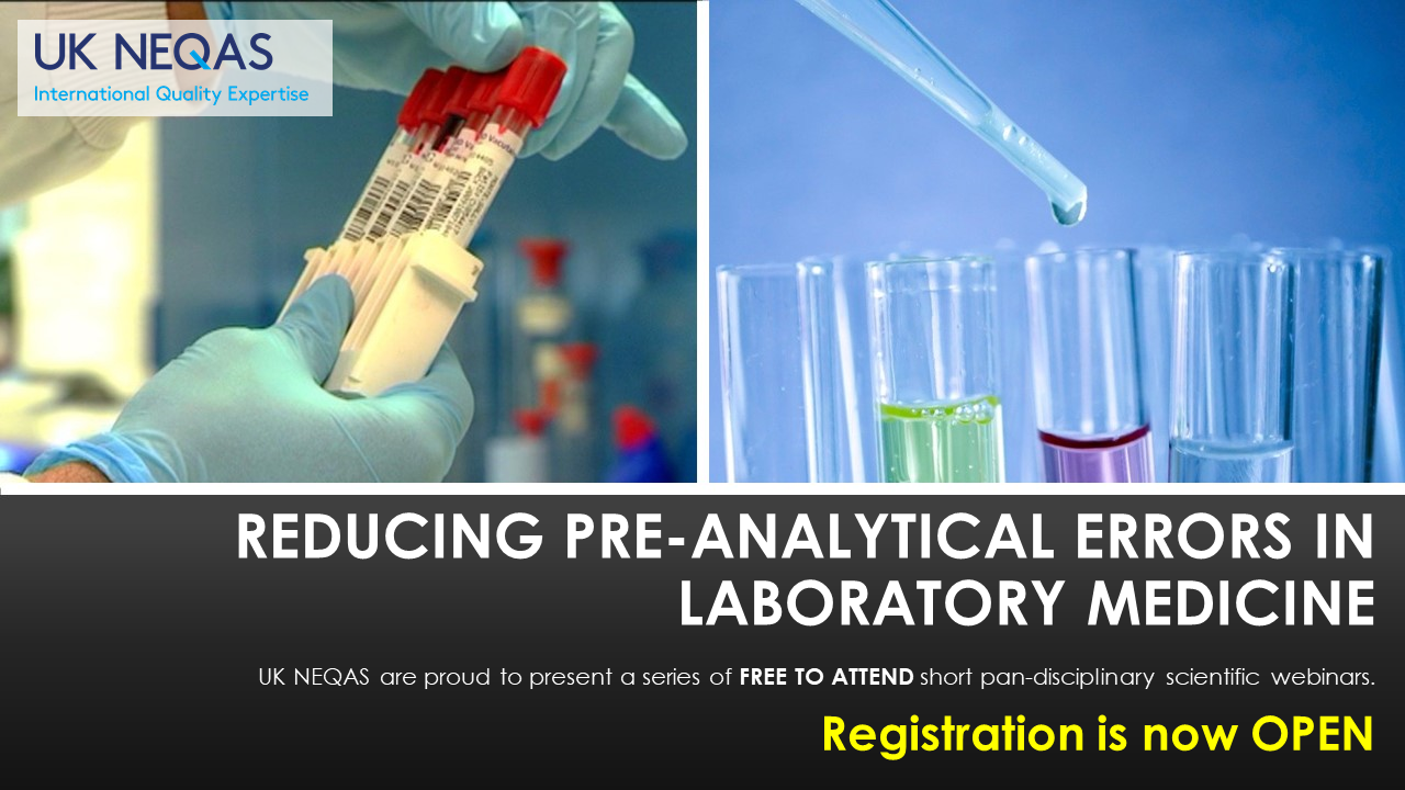 UK NEQAS Pre-Analytical Webinar 2020