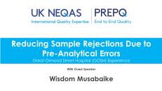 UK NEQAS Pre-Analytical Webinar 2020